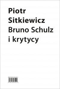 Bruno Schulz i krytycy. Recepcja twórczości Brunona Schulza w latach 1921–1939