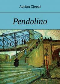 Pendolino - Adrian Ciepał - ebook