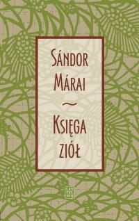 Księga ziół - Sandor Marai - ebook