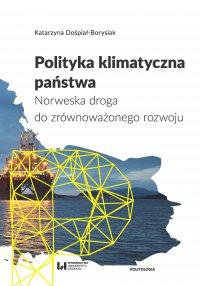 Polityka klimatyczna państwa. Norweska droga do zrównoważonego rozwoju