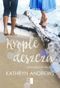 Krople deszczu - Kathryn Andrews - ebook