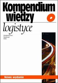Kompendium wiedzy o logistyce - Elżbieta Gołembska - ebook