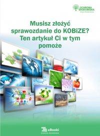 Musisz złożyć sprawozdanie do KOBiZE? Ten artykuł Ci w tym pomoże - Katarzyna Czajkowska-Matosiuk - ebook