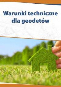 Warunki techniczne dla geodetów - Katarzyna Czajkowska-Matosiuk - ebook