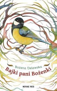 Bajki Pani Bożenki - Bożena Delewska - ebook
