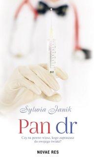 Pan dr - Sylwia Janik - ebook