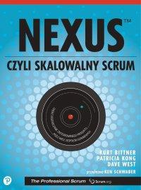 Nexus, czyli skalowalny Scrum - Dave West - ebook