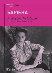 Amerykańska księżna. Z Nowego Jorku do Siedlisk - Virgilia Sapieha - ebook