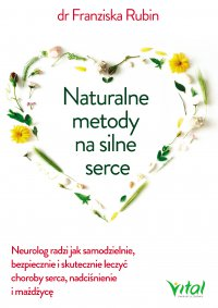 Naturalne metody na silne serce - dr Franziska Rubin - ebook