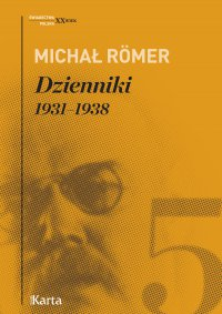 Dzienniki. 1931–1938. Tom 5 - Michał Romer - ebook