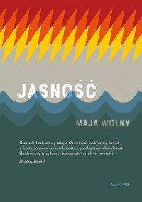 Jasność - Maja Wolny - ebook