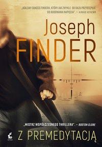 Z premedytacją - Joseph Finder - ebook
