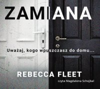 Zamiana - Rebecca Fleet - audiobook