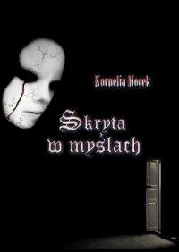 Skryta w myślach - Kornelia Mocek - ebook