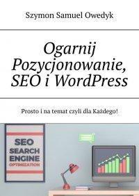 Ogarnij Pozycjonowanie stron www i SEO