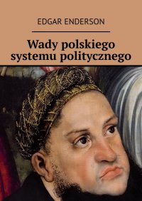 Wady polskiego systemu politycznego