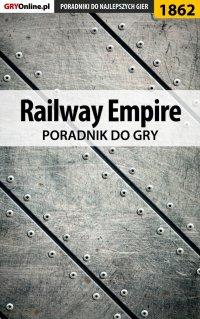 """Railway Empire - poradnik do gry - Mateusz """"mkozik"""" Kozik - ebook"""