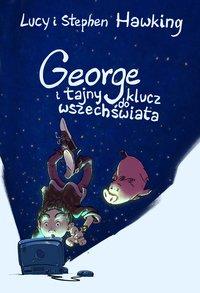 George i tajny klucz do wszechświata - Lucy Hawking - ebook