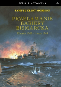 Przełamanie bariery Bismarcka - Samuel Eliot Morison - ebook