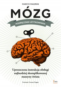 Mózg. Podręcznik użytkownika - Marco Magrini - ebook