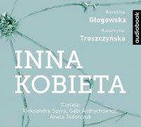 Inna kobieta - Karolina Głogowska - audiobook