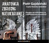Anatomia Zbrodni Nieukaranej