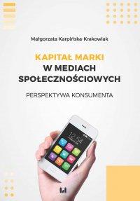 Kapitał marki w mediach społecznościowych. Perspektywa... - ebook