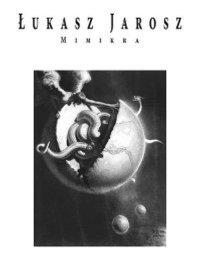 Mimikra - Łukasz Jarosz - ebook