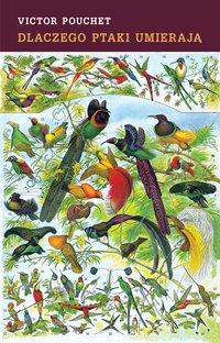 Dlaczego ptaki umierają - Victor Pouchet - ebook