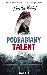 Podrabiany talent - Emilia Bury - ebook