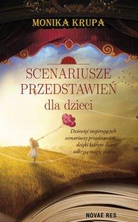 Scenariusze przedstawień dla dzieci - Monika Krupa - ebook