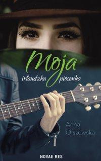 Moja irlandzka piosenka - Anna Olszewska - ebook