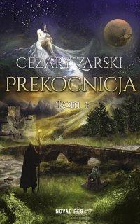 Prekognicja. Tom I - Cezary Zarski - ebook