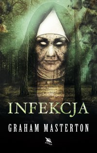 Infekcja - Graham Masterton - ebook