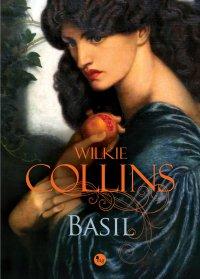 Basil - Wilkie Collins - ebook