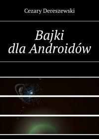 Bajki dla Androidów