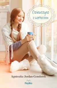 Dziewczyna z warkoczem - Agnieszka Jordan-Gondorek - ebook