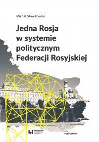 Jedna Rosja w systemie politycznym Federacji Rosyjskiej
