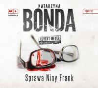Sprawa Niny Frank - Katarzyna Bonda - audiobook