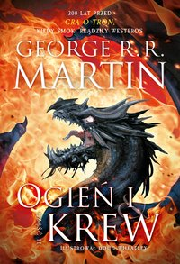 Ogień i krew. Część 2 - George R.R. Martin - ebook