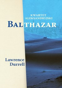 Kwartet aleksandryjski: Balthazar