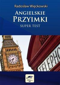 Angielskie przyimki - Super Test - Radosław Więckowski - ebook
