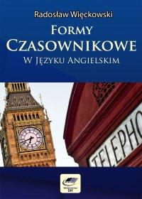 Formy czasownikowe w języku angielskim - Radosław Więckowski - ebook