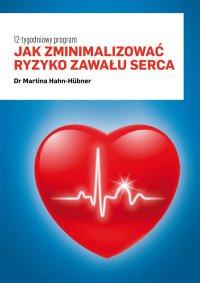 Jak zminimalizować ryzyko zawału serca. 12-tygodniowy program