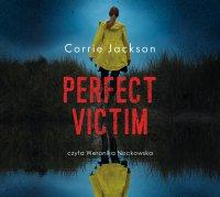 Perfect victim - Corrie Jackson - audiobook