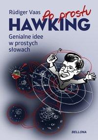 Po prostu Hawking. Genialne idee w prostych słowach - Rüdiger Vaas - ebook