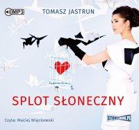 Splot słoneczny - Tomasz Jastrun - audiobook