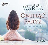 Ominąć Paryż - Małgorzata Warda - audiobook