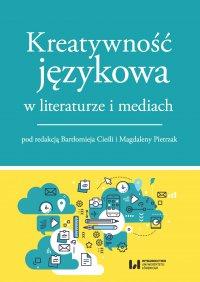 Kreatywność językowa w literaturze i mediach - ebook