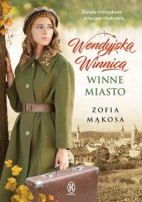 Winne miasto - Zofia Mąkosa - ebook